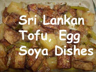 Sri Lankan Soya,Tofu,Egg Curries