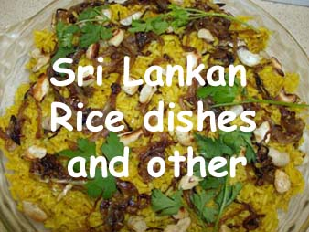 Sri Lankan Rice dishes and Other Recipes